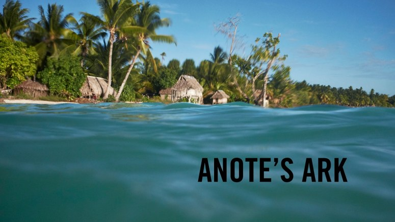 Anote's Ark film image